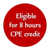 Eligible for 8 hours CPE credit